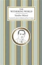 Sandor Marai, Sándor Márai - Withering World