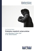 Ewa Pasternak-Kapera - Estetyka m skich wizerunków