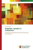 Luciane Scottá - Capelas, igrejas e catedrais