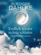 Rüdiger Dahlke - Endlich wieder richtig schlafen, m. Audio-CD