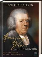 Jonathan Aitken - Amazing Grace und John Newton
