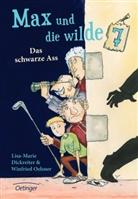 Lisa- Marie Dickreiter, Lisa-Mari Dickreiter, Lisa-Marie Dickreiter, Winfried Oelsner, Ute Krause - Max und die Wilde Sieben - Das schwarze Ass