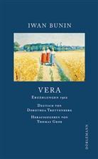 Iwan Bunin, Thoma Grob, Thomas Grob, Dorethea Trottenberg - Vera