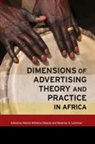 Collectif, Olatunji, OLATUNJI ROTIMI WILL, Beatrice A. Laninhun, ROTIMI WILLIAMS OLATUNJI - DIMENSIONS OF ADVERTISING THEORY AND PRACTICE IN AFRICA