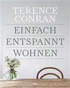 Terence Conran - Einfach entspannt wohnen
