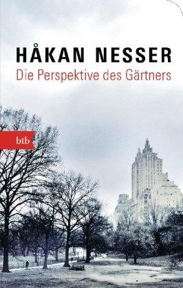 Hakan Nesser, Håkan Nesser - Die Perspektive des Gärtners - Roman