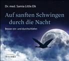 Samia Little Elk, Samia (Dr. med.) Little Elk - Auf sanften Schwingen durch die Nacht, Audio-CD (Hörbuch)