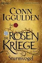 Conn Iggulden - Die Rosenkriege - Sturmvogel