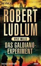 Robert Ludlum, Kyle Mills - Das Galdiano-Experiment. Deutsche Erstausgabe