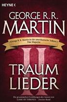 George R R Martin, George R. R. Martin - Traumlieder. Bd.2