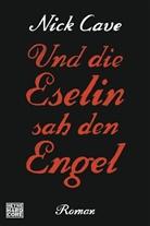 Nick Cave - Und die Eselin sah den Engel