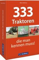 Albert Mößmer - 333 Traktoren, die man kennen muss!