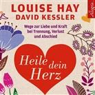 Louis Hay, Louise Hay, Louise L. Hay, David Kessler, Rahel Comtesse, Herbert Schäfer - Heile dein Herz, 5 Audio-CDs (Hörbuch)