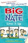 Lincoln Peirce - Big Nate Lives It Up
