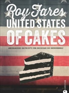Roy Fares - United States of Cakes