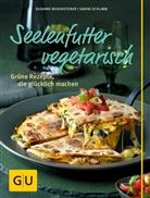 Mona Binner, Susanne Bodensteiner, Sabine Schlimm - Seelenfutter vegetarisch