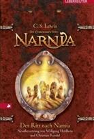 C S Lewis, C. S. Lewis, Clive St. Lewis - Die Chroniken von Narnia - Der Ritt nach Narnia