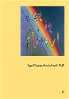 Roy Klingner, ROYA KLINGNER, Monita Leavitt - Let it Flow