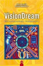 Sonia Emilia, Sonia Emilia Rainbow Woman, RainbowWoman, Sonia E. RainbowWoman - VisionDream, m. Audio-CD