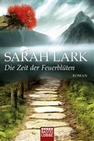 Sarah Lark - Die Zeit der Feuerblüten