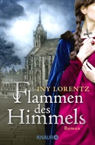 Iny Lorentz - Flammen des Himmels