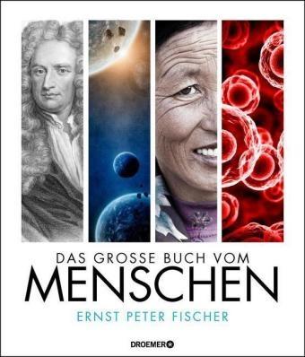 Ernst P. Fischer - Das große Buch vom Menschen
