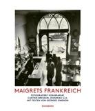 Henri Cartier-Bresson, Georges Simenon, Brassaï, Henri Cartier-Bresson, Robert Doisneau, Miche Carly - Maigrets Frankreich