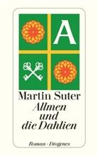 Martin Suter - Allmen und die Dahlien