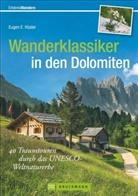 Eugen E Hüsler, Eugen E. Hüsler - Wanderklassiker in den Dolomiten
