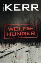 Philip Kerr - Wolfshunger