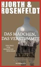 Michael Hjorth, Hans Rosenfeldt - Das Mädchen, das verstummte