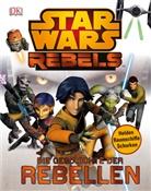 Adam Bray - Star Wars Rebels - Die Geschichte der Rebellen