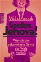 Misha Anouk - Goodbye, Jehova!