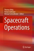Michael Schmidhuber, Floria Sellmaier, Florian Sellmaier, Thomas Uhlig - Spacecraft Operations