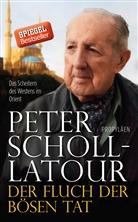 Scholl-Latour, Peter Scholl-Latour - Der Fluch der bösen Tat