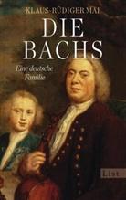 Mai, Klaus-Rüdiger Mai - Die Bachs