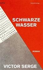 Victor Serge, Eva Moldenhauer - Schwarze Wasser