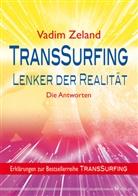 Vadim Zeland - TransSurfing: Lenker der Realität. TransSurfing, Erklärungen zur Reihe