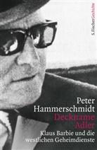 Peter Hammerschmidt - Deckname Adler