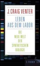 J Craig Venter, J. Craig Venter - Leben aus dem Labor