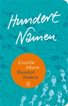Cecelia Ahern - Hundert Namen