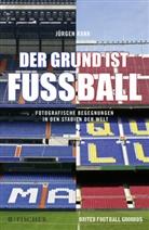 Jürgen Rank - Der Grund ist Fußball