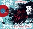 Kendall Kulper, Sascha Icks, Sascha Maria Icks - Salt & Storm, Für ewige Zeiten, 6 Audio-CD (Hörbuch)