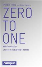 Blake Masters, Pete Thiel, Peter Thiel, Jürgen Neubauer - Zero to One