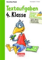 Dorothee Raab, Stefan Leuchtenberg, Eva Wagendristel, Claudi Fahlbusch, Claudia Fahlbusch - Einfach lernen mit Rabe Linus: Textaufgaben 4. Klasse