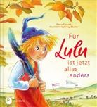Petra Fietzek, Weiling-Bäcker, Mechthild Weiling-Bäcker - Für Lulu ist jetzt alles anders