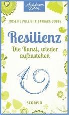 Barbara Dobbs, Rosett Poletti, Rosette Poletti - Resilienz