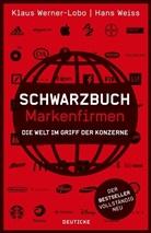 Hans Weiss, Klau Werner-Lobo, Klaus Werner-Lobo - Schwarzbuch Markenfirmen