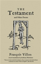Francois Villon, François Villon - The Testament and Other Poems: New Translation