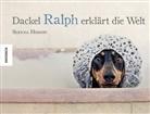 Serena Hodson - Dackel Ralph erklärt die Welt